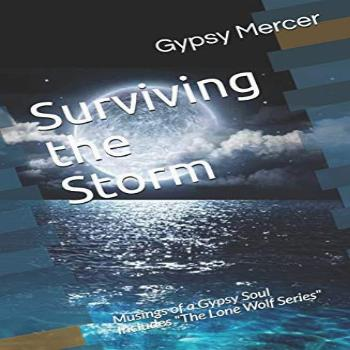 Surviving the Storm: Musings of a Gypsy Soul