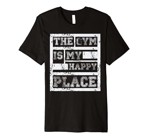The Gym Is My Happy Place - Fitness Athlete Fitness Quote